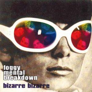 portada del disco Bizarre Bizarre