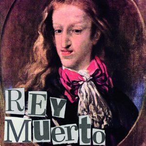 portada del disco ¡Viva el Rey Muerto!
