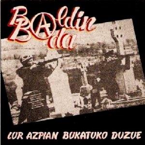 portada del album Lur Azpian Bukatuko Duzue