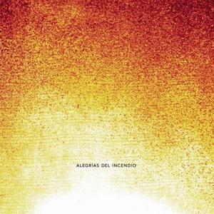 portada del disco Alegrías del Incendio