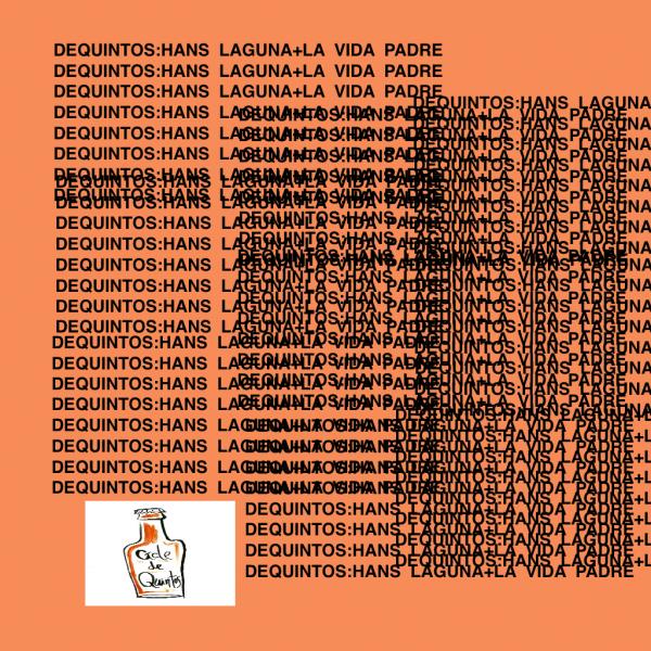 portada del evento DEQUINTOS#12: HANS LAGUNA + LA VIDA PADRE + CHARLA SOBRE AUTOEDICIÓN