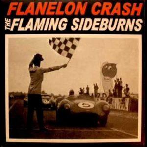 portada del disco Flanelon Crash / The Flaming Sideburns