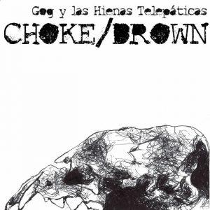 portada del disco Choke / Drown