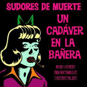 portada del disco Un Cadáver en la Bañera