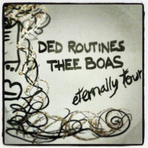portada del disco Ded Routines / Thee Boas – Eternally Tour