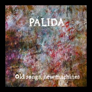 portada del disco Old Songs, New Machines