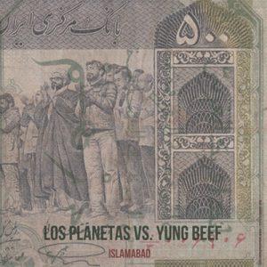 portada del disco Los Planetas / Yung Beef – Islamabad / Ready Pa Morir