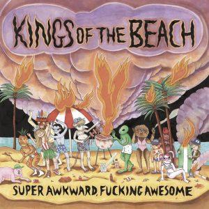 portada del disco Super Awkward Fucking Awesome
