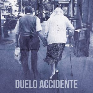 portada del disco Duelo / Accidente