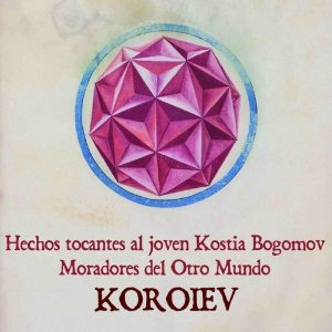 portada del album Hechos Tocantes al Joven Kostia Bogomov. Moradores del Otro Mundo