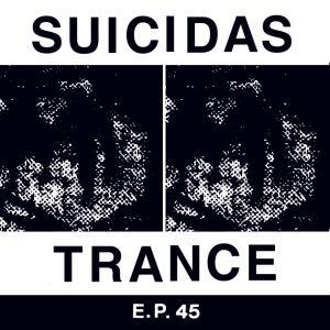 portada del disco Suicidas / Trance