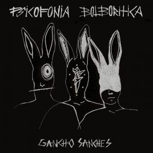 portada del disco Psicofonía Bolborítica