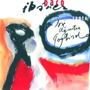 portada del disco Paco Ibáñez Canta a José Agustín Goytisolo