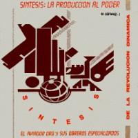 foto del grupo Síntesis: La Producción al Poder (reedición)